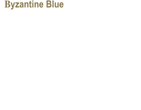 "Byzantine Blue   According to legends, everlasting blue paint  from Byzantine church murals is made from  four elements, three of which are known,  and the Fourth is a secret element of  the ""Byzantine Blue"". Legend goes that this Fourth Element is the  key to eternity, the very key that every  mortal is longing for."